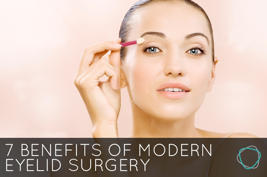 7_Benefits_of_Modern_Eyelid_Surgery.jpg