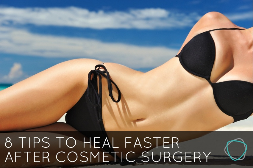 8_Tips_To_Heal_Faster_After_Cosmetic_Surgery.jpg