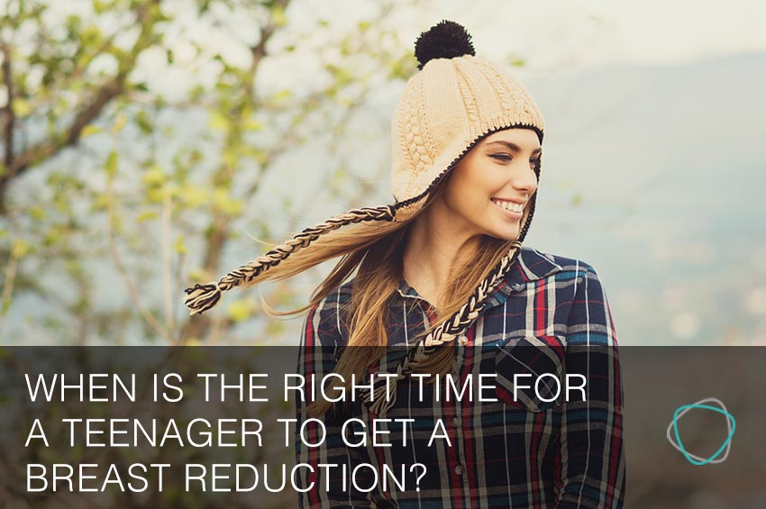 When_Is_The_Right_Time_For_A_Teenager_To_Get_A_Breast_Reduction_breast_reduction_sydney