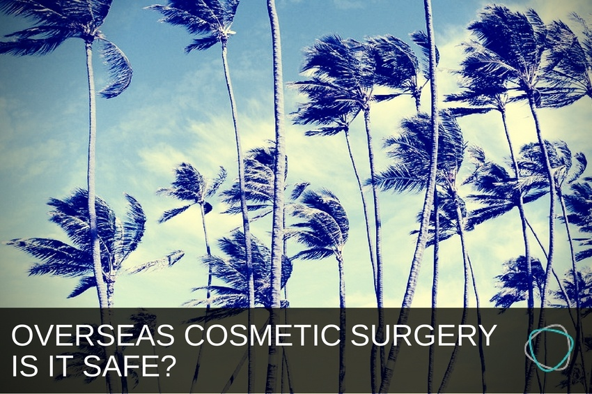 Overseas_Cosmetic_Surgery_Is_It_Safe.jpg